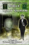 Understanding the Bible and Holy Qur'an As taught by the Honorable Elijah Muhammad Paperback – January 1, 2004