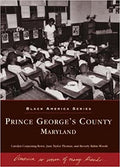 PRINCE GEORGE'S COUNTY, MARYLAND ( BLACK AMERICA )