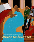 Beholding Christ and Christianity in African American Art Paperback – January 1, 2018