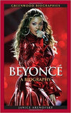 BEYONCE KNOWLES: A BIOGRAPHY