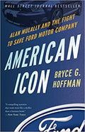American Icon: Alan Mulally and the Fight to Save Ford Motor Company Paperback – February 5, 2013