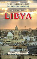 The History of Libya (The Greenwood Histories of the Modern Nations) Hardcover – March 22, 2019