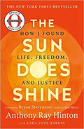 THE SUN DOES SHINE: HOW I FOUND LIFE AND FREEDOM ON DEATH ROW (OPRAH'S BOOK CLUB)