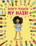 DON'T TOUCH MY HAIR! (PB)