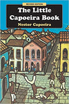 THE LITTLE CAPOEIRA BOOK