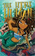 The Little Human: How a Mermaid Found Her Heart and Lost It Again (Water Children) (Volume 1) Paperback – May 4, 2017