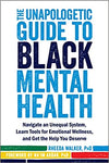 The Unapologetic Guide to Black Mental Health: Navigate an Unequal System, Learn Tools for Emotional Wellness, and Get the Help you Deserve Paperback – May 1, 2020by Rheeda Walker PhD  (Author), Na'im Akbar PhD (Foreword)