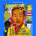 Radiant Child: The Story of Young Artist Jean-Michel Basquiat Hardcover – Picture Book, October 25, 2016