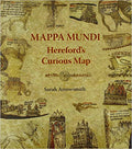 Mappa Mundi: Hereford's Curious Map Paperback – April 20, 2015