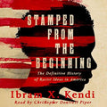 STAMPED FROM THE BEGINNING: THE DEFINITIVE HISTORY OF RACIST IDEAS IN AMERICA (PB)
