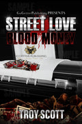 Street Love - Blood Money