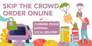 Order online for curbside pickup, nation wide shipping, and local delivery
