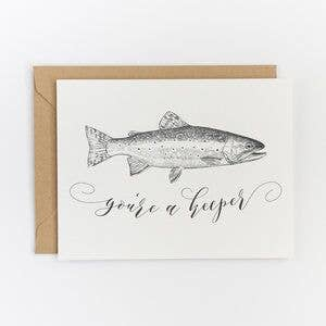 You're a Keeper Greeting Card