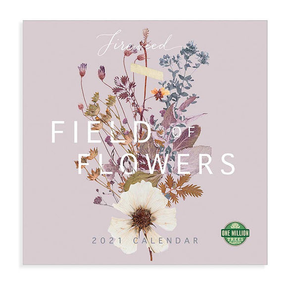 PAPAYA - 2021 Wall Calendar, Field of Flowers *Fireweed Collection