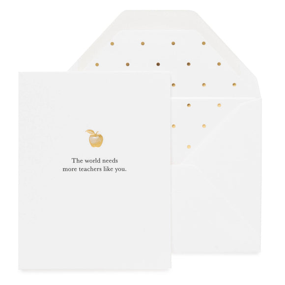 Sugar Paper - The World Needs More Teachers Like You Card