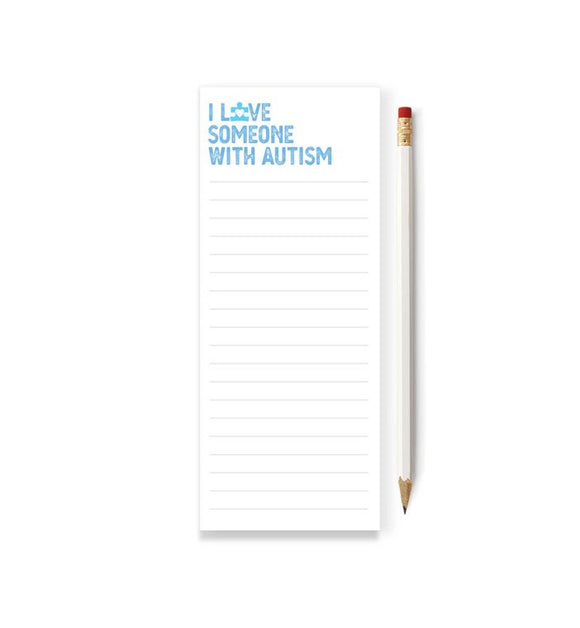 I LOVE SOMEONE WITH AUTISM Skinny Notepad
