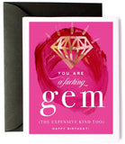 You Are A F-ing GEM Funny Birthday Card