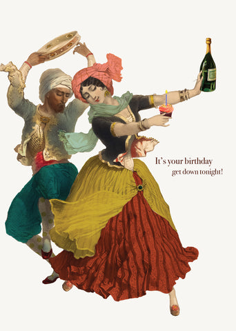 It's Your Birthday, Get Down Tonight! • 5x7 Greeting Card