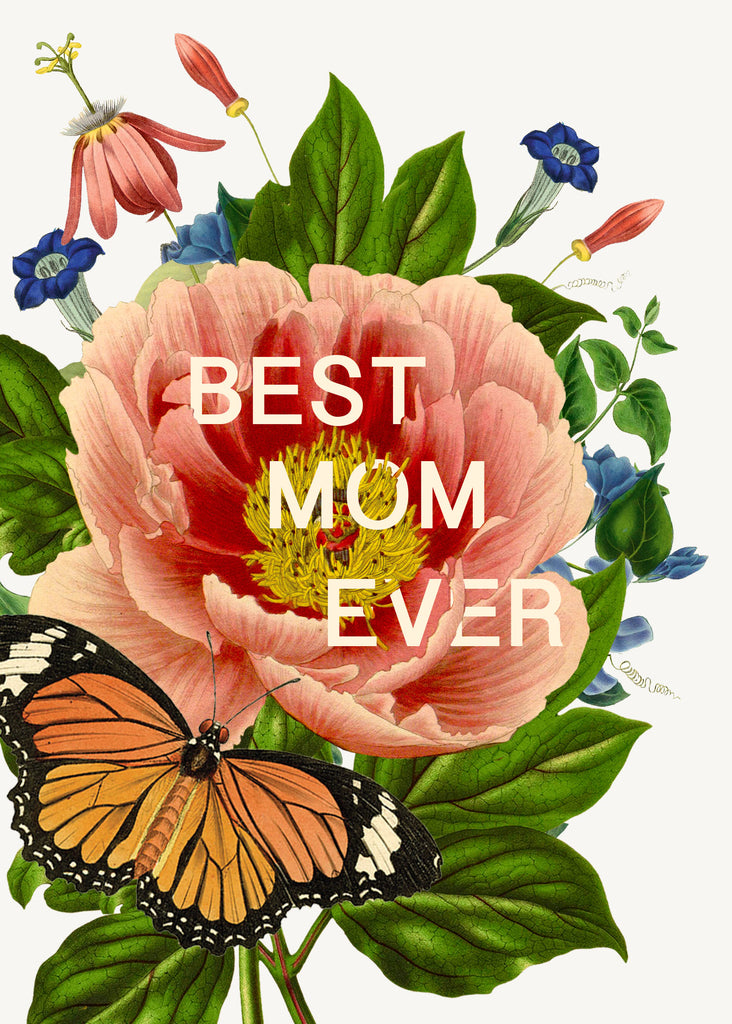 Best mom ever • A-2 Greeting Card