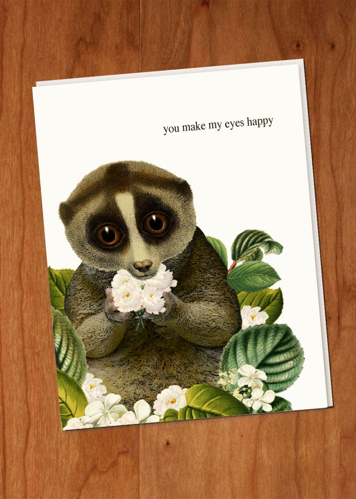 You Make My Eyes Happy • A-2 Greeting Card