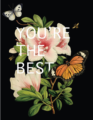 You're the best • A-2 Greeting Card