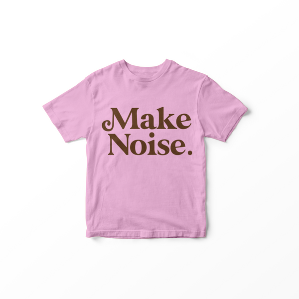 010 MAKE NOISE - Kids T-Shirt // Pink