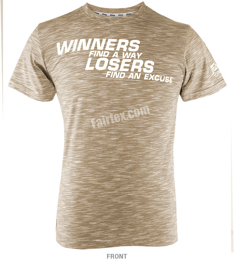Fairtex Beige Winners find a way and Losers find an Excuse T Shirt TST77