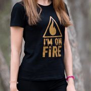 CAMISETA I'M ON FIRE MUJER