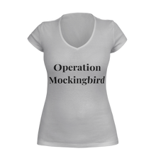 Load image into Gallery viewer, Ladies Operation Mockingbird  V-Neck T-Shirt