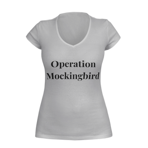Ladies Operation Mockingbird  V-Neck T-Shirt