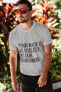 Unisex Useless Governor T-Shirt