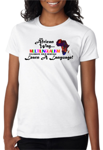 The African Way: Multilingualism T-Shirt