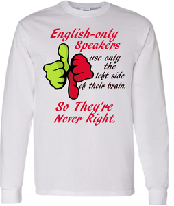 English Only Speakers T-Shirt