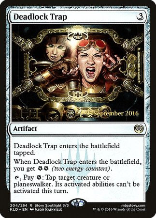 Deadlock Trap [Kaladesh Promos] | The Garage: Games & Geekery