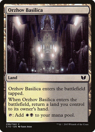 Orzhov Basilica [Commander 2015] | The Garage: Games & Geekery