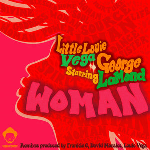 Woman -  Louie Vega starring George Lamond