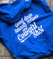 Good dogs & Cowgirl Sh$T Hoodie