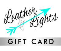 Leather & Lights Gift Card