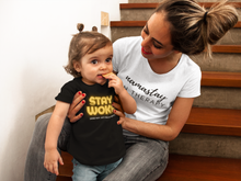 Load image into Gallery viewer, STAY WOKE (and not just from naps) toddler t-shirt