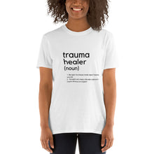 Load image into Gallery viewer, trauma healer t-shirt