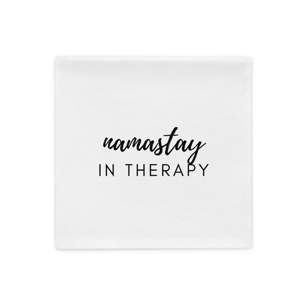 namastay in therapy pillow case