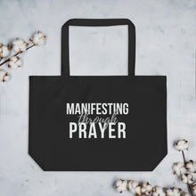 Load image into Gallery viewer, manifesting through prayer tote