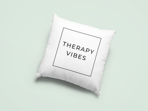 therapy vibes pillow case