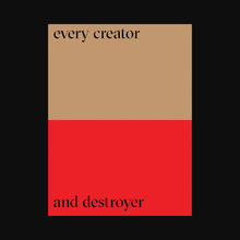 Load image into Gallery viewer, Poster — Every Creator And Destroyer 18x24