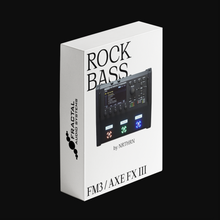Load image into Gallery viewer, FM3 & Axe FX III Preset — ROCK BASS