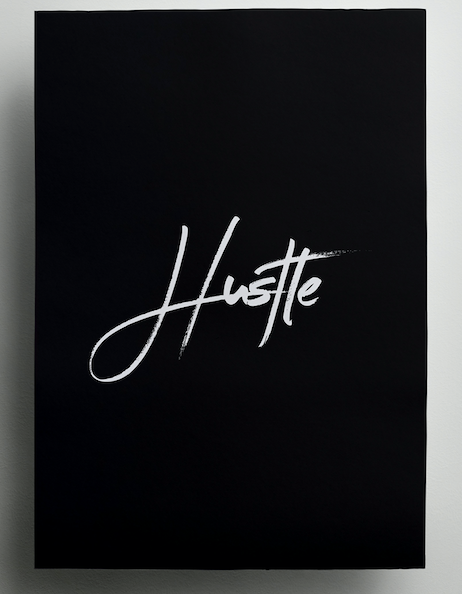 The Hustle - Working your Ass Off to Success