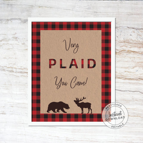 Very plaid you came Lumberjack Baby Shower