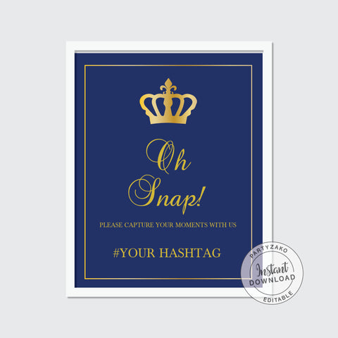 Oh Snap sign Royal Prince Baby Shower