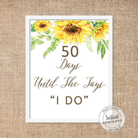 Sunflower - Days until I say I do Poster