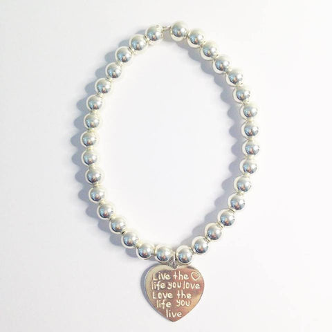 Live the Life you Love Love the Life you Live Heart Bracelet 6mm